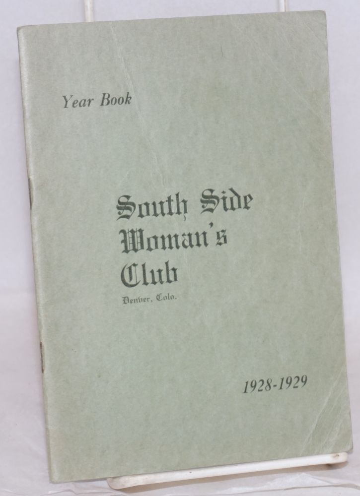 Year book. 1928-1929. Denver South Side Woman's Club.