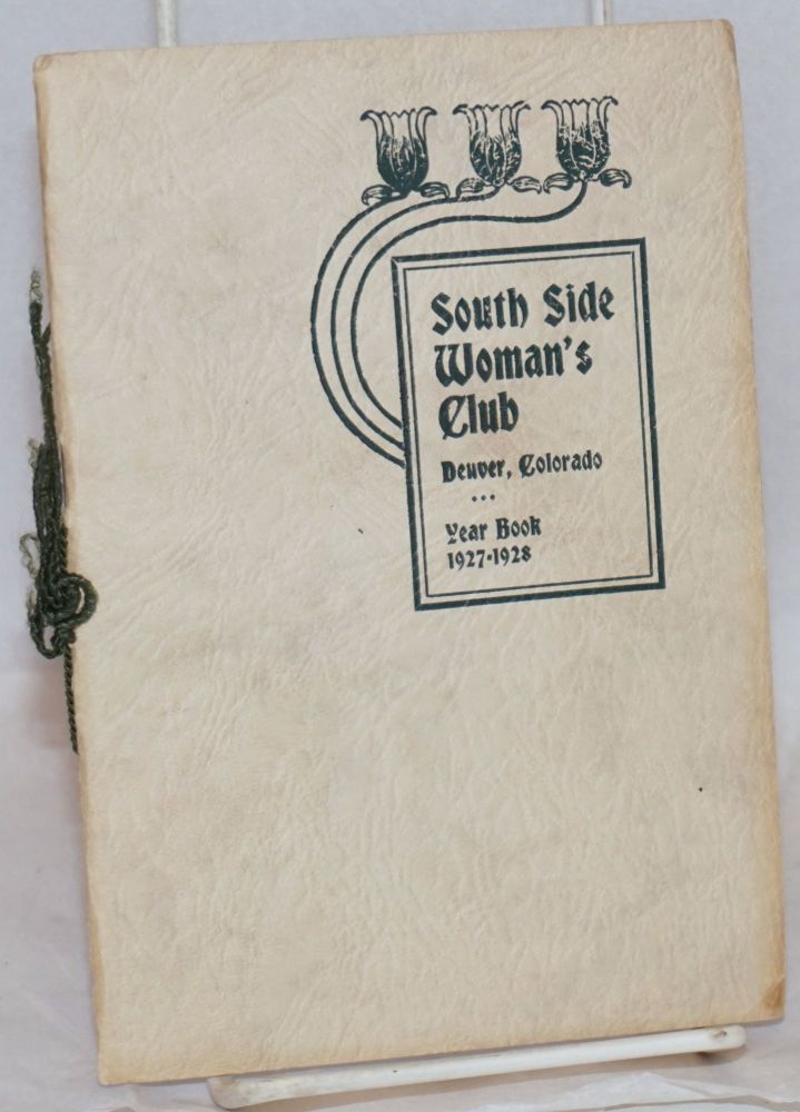Year book. 1927-1928. Denver South Side Woman's Club.