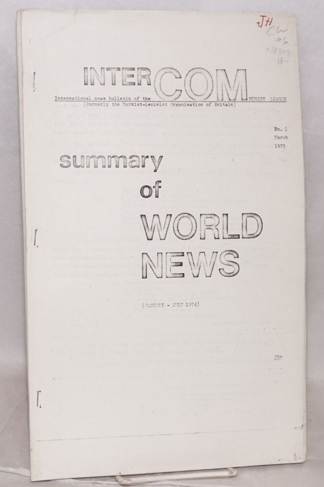 InterCom: International news of the Communist League, formerly the Marxist-Leninist Organisation of Britain. Nos. 1 and 2