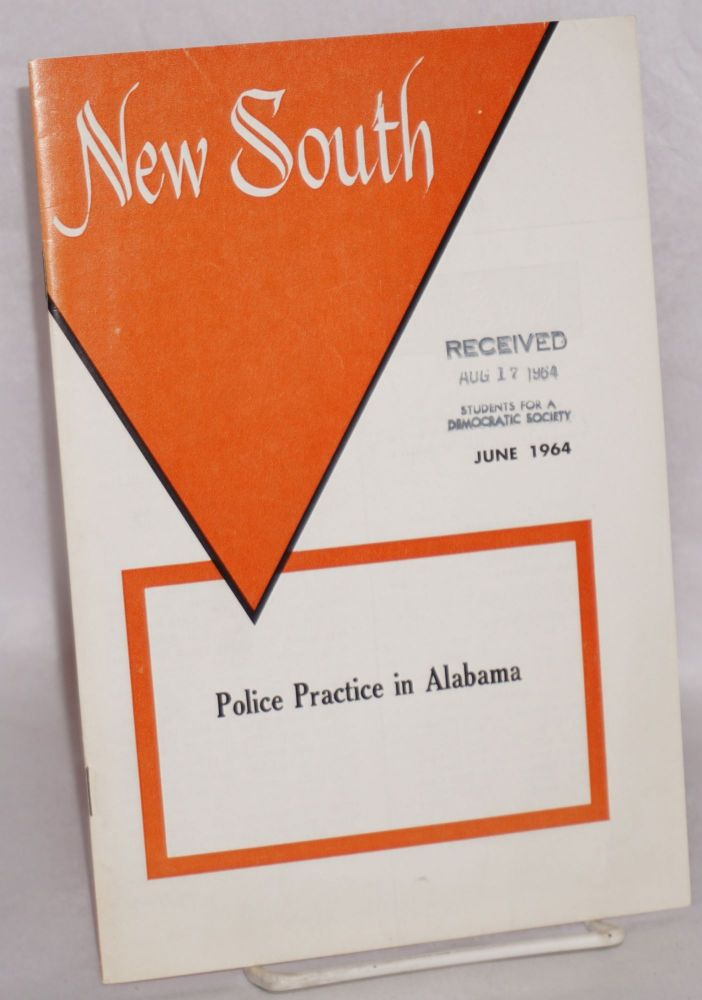 New South: volume 19, number 6, June 1964; Police practice in Alambama. Margaret Long, , Leon Dure.