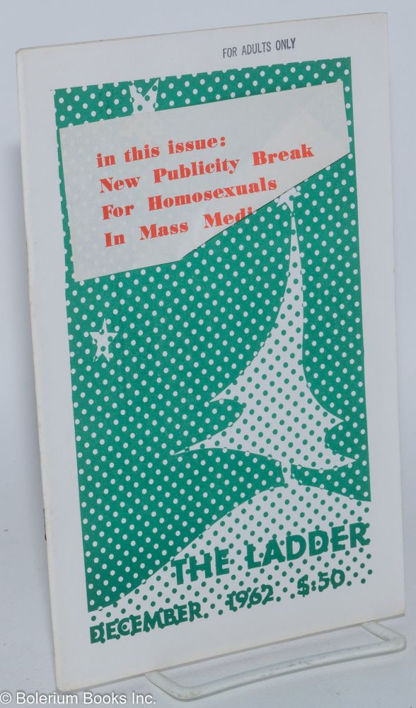 The Ladder; vol. 7, #3, December 1962, Christmas issue. Del Martin.