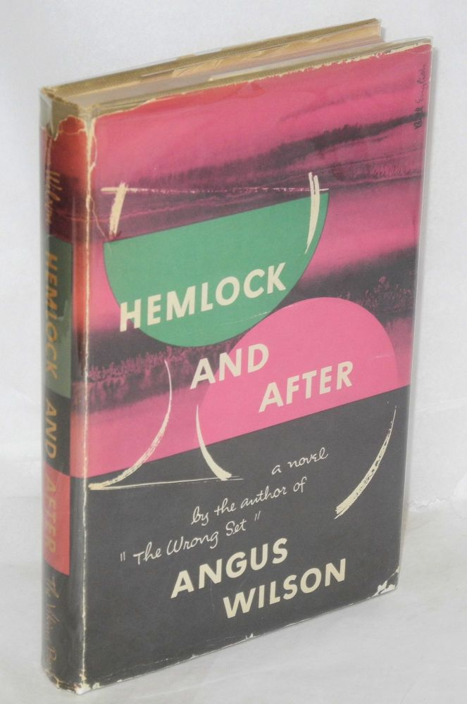 Hemlock and after; a novel. Angus Wilson.