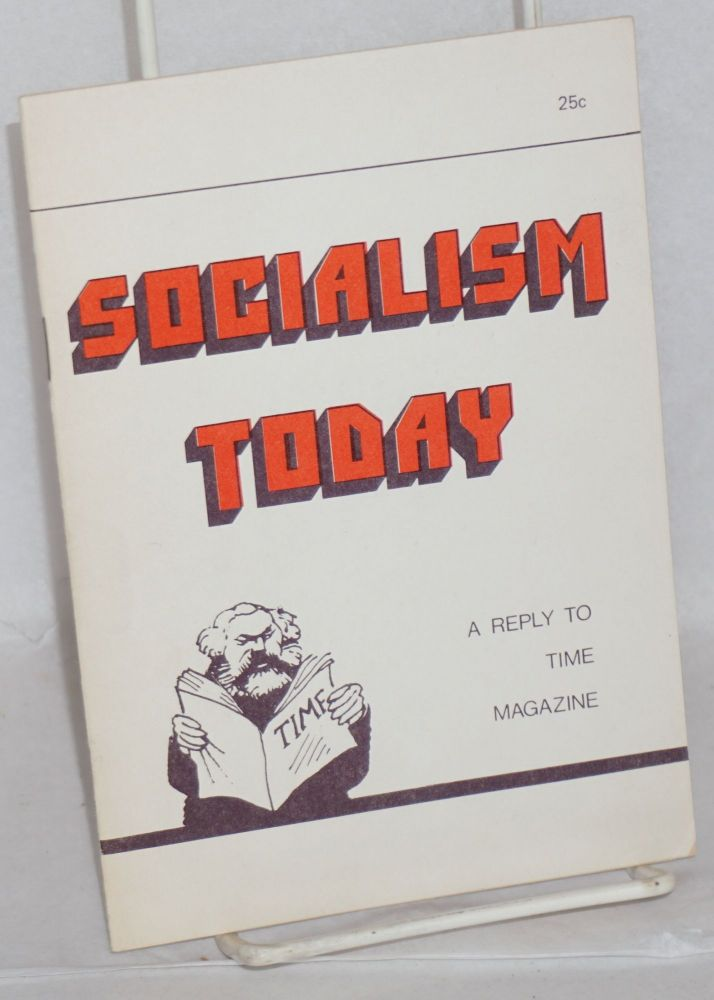 Socialism today: a reply to Time magazine