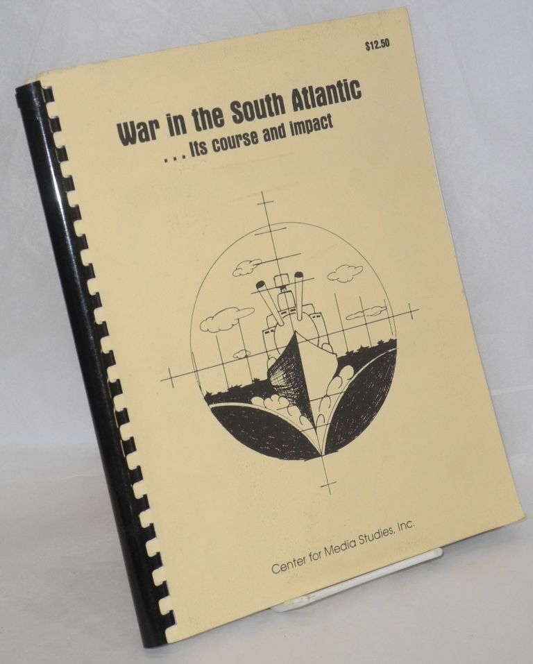 War in the South Atlantic: its course and impact