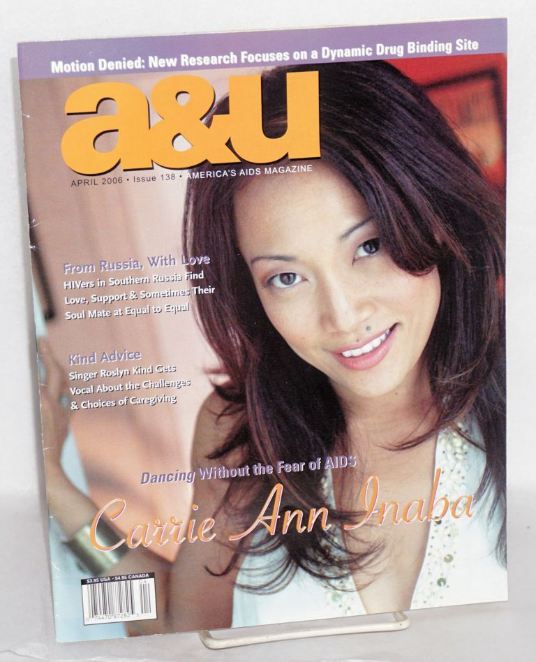 A & U: America's AIDS magazine; vol. 15, #4, issue #138, April 2006