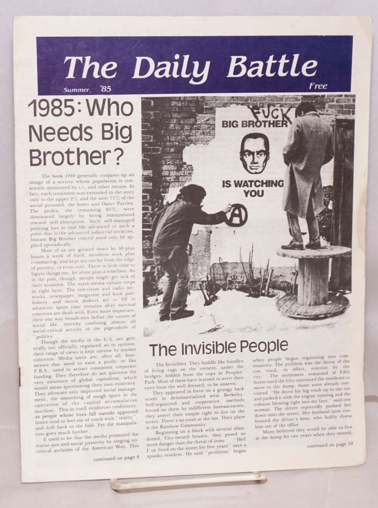 1985: Who Needs Big Brother Summer '85. The Daily Battle.