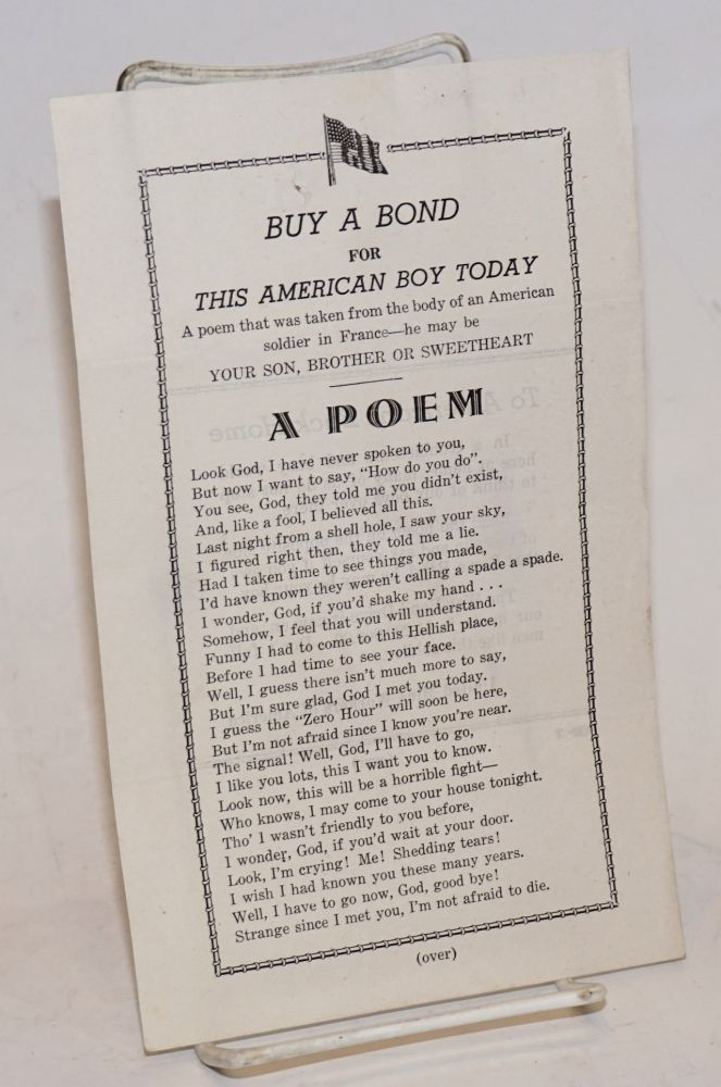 A poem. Buy a bond for this American boy today. A poem that was taken from the body of an American soldier in France -- he may be your son, brother or sweetheart. United Mine Workers of America.