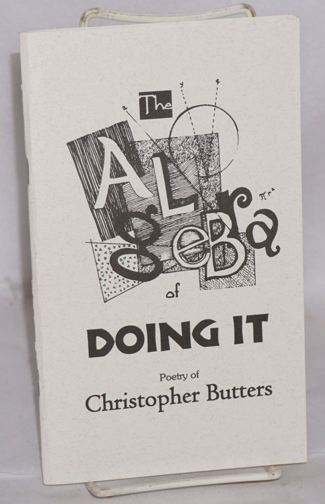 The algebra of doing it: poems. Christopher Butters.