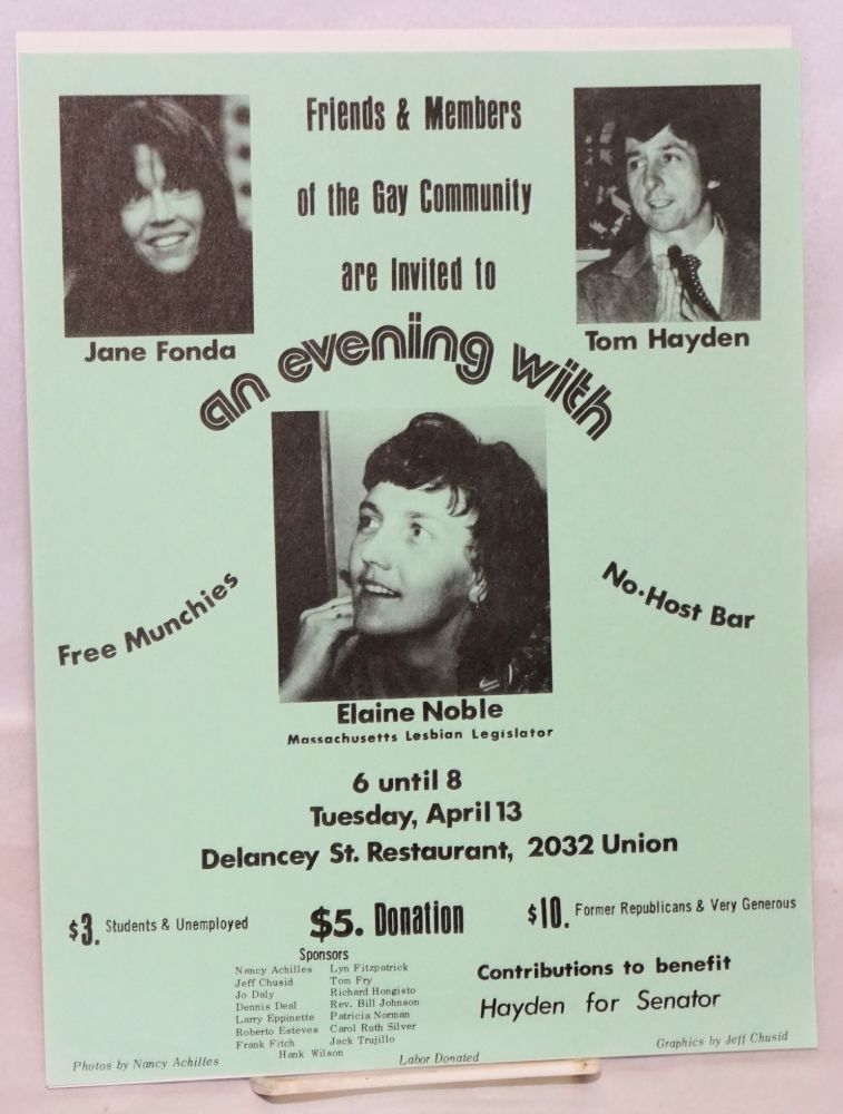 Friends and members of the Gay Community are invited to an evening with Jane Fonda, Tom Hayden, Elaine Noble [handbill]