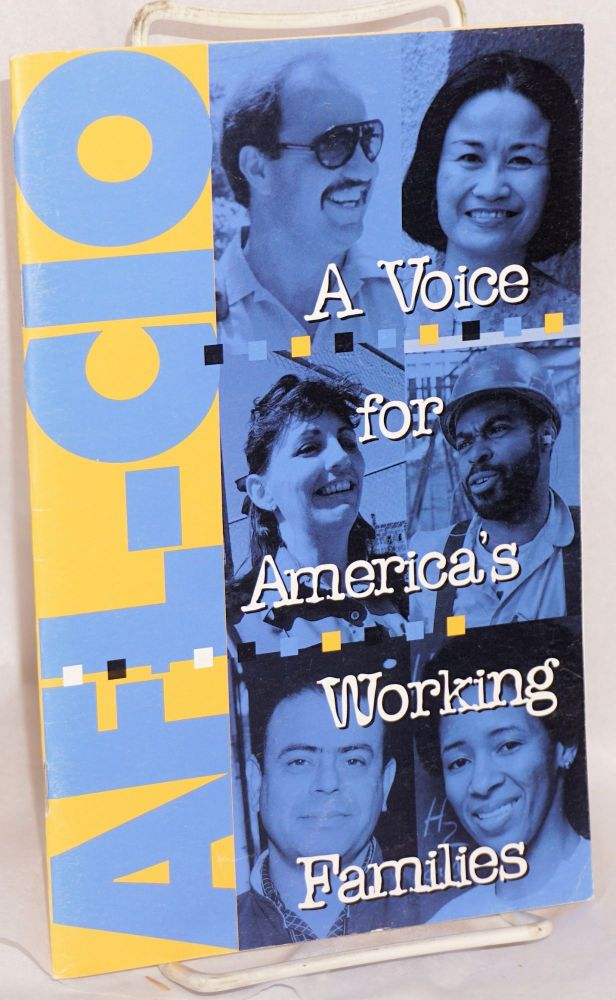 AFL-CIO: a voice for America's working families. American Federation of Labor - Congress of Industrial Organizations.