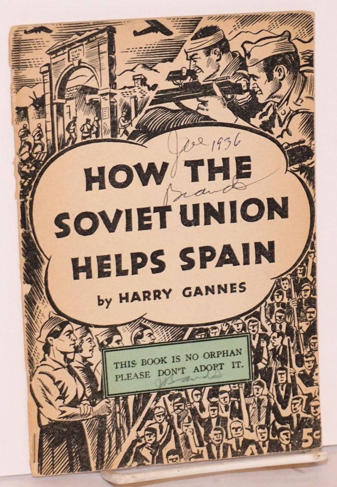 How the Soviet Union helps Spain. Harry Gannes.