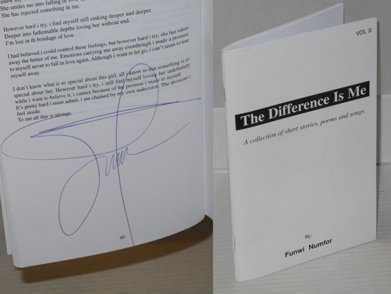 The difference is me, a collection of short stories, poems and songs. Vol. 2 [cover title]. Funwi Numfor.