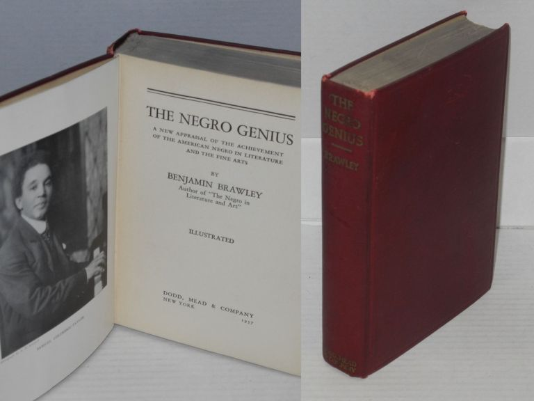 The Negro genius; a new appraisal of the achievement of the American Negro in literature and the fine arts, illustrated. Benjamin Brawley.