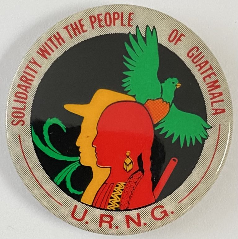 Solidarity with the people of Guatemala / URNG [pinback button]