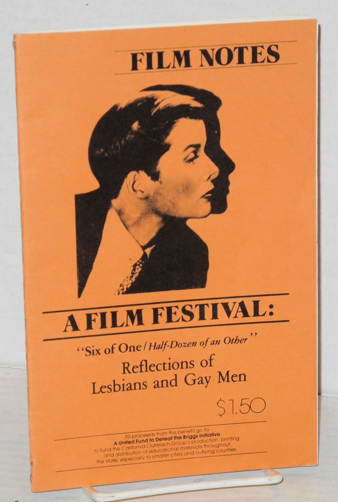 """Film Notes: a film festival [playbill] ; """"Six of one/half dozen of an Other"""" reflections of lesbians and gay men. Mark Freeman, Peter Patrick Connelly, Al LaValley, Janice M. Hebree."""