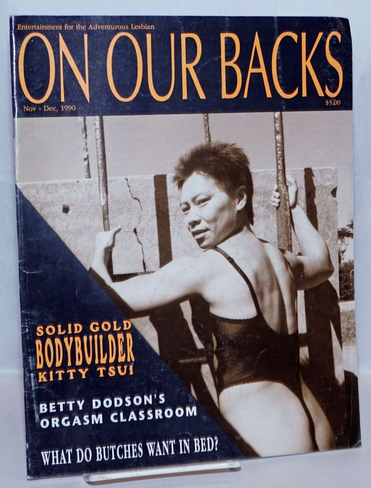 On our backs; entertainment for the adventurous lesbian; vol. 7, #2, Nov-Dec 1990 [vol 7, #1 incorrectly stated]. Susie Bright.