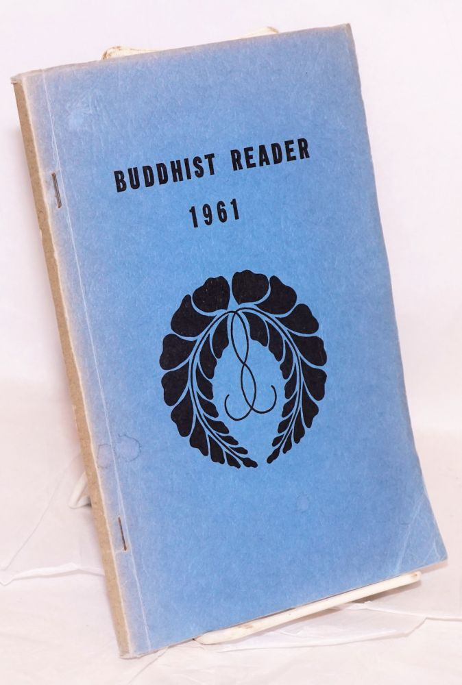 The Buddhist Reader. Vol. 9, nos. 1-12 [Bound volume]