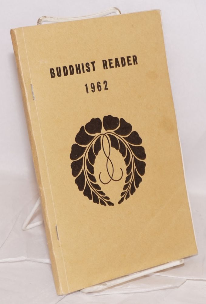 The Buddhist Reader. Vol. 10, nos. 1-12 [Bound volume]