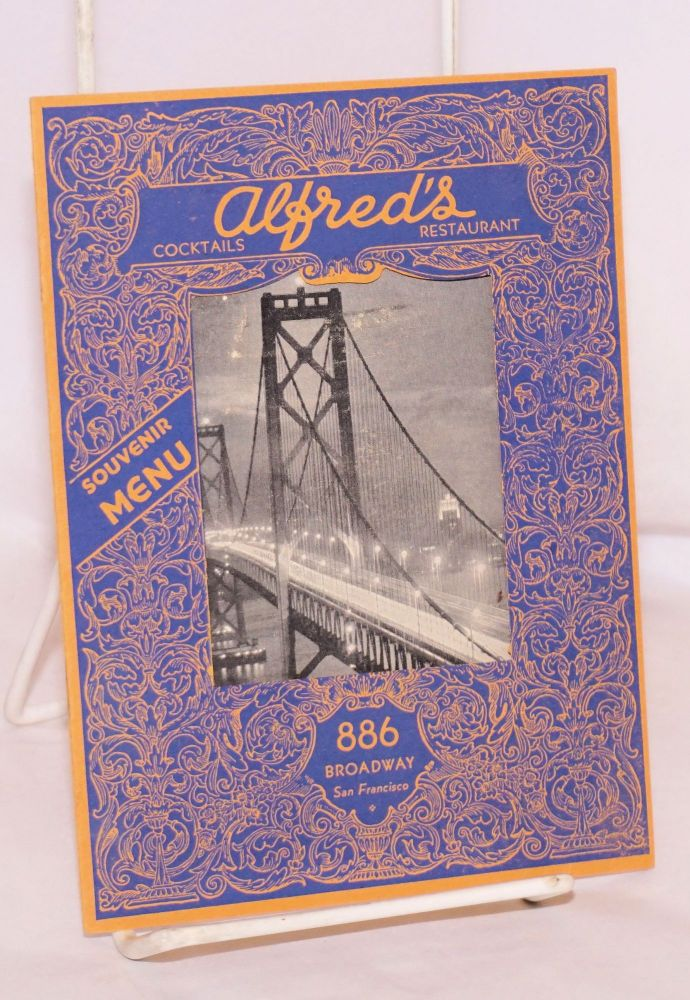 Alfred's, famous for good food since 1929. Souvenir Menu. Alfred's Restaurant.