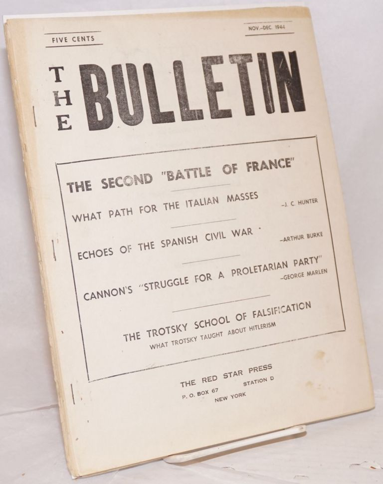 The bulletin. Nov.-Dec. 1944. Workers League for a. Revolutionary Party.
