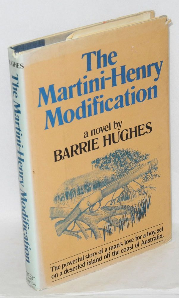 The Martini-Henry modification. Barrie Hughes.