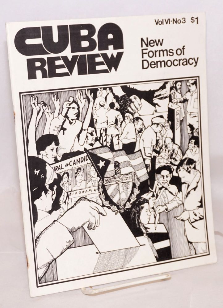 Cuba review, New Forms of Democracy - vol. VI, no. 3, September 1976