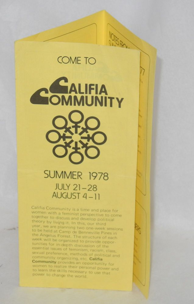 Come to Califia Community: summer 1978, July 21-28, August 4-11 [brochure]. Liz Bernstein Califia Community, , Josy Catoggio, Betty W. Brooks, collective members.
