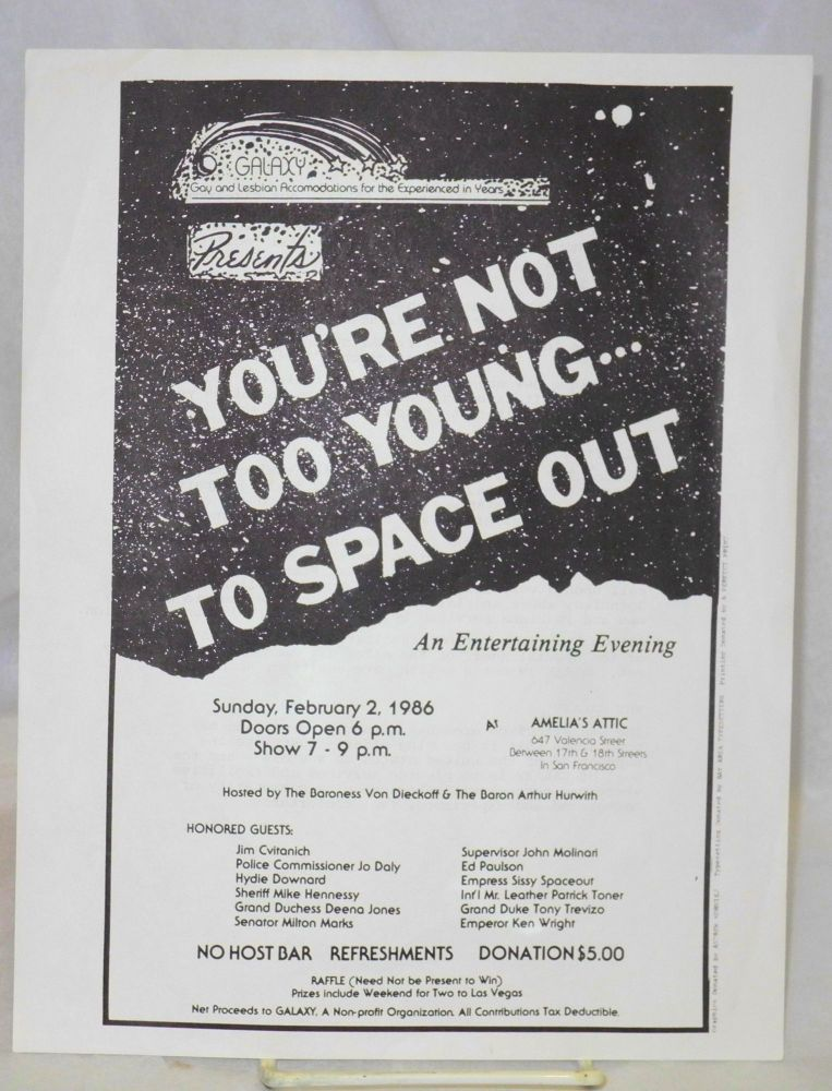 GALAXY presents You're not too young . . . to space out an entertaining evening at Amelia's Attic, Sunday, February 2, 1986 [handbill]. GALAXY.