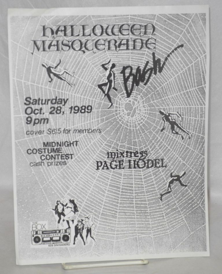 Halloween masquerade bash Saturday Oct. 28, 1989, 9pm, Mixtress Page Hodel, midnight costume contest [handbill]. The Box.