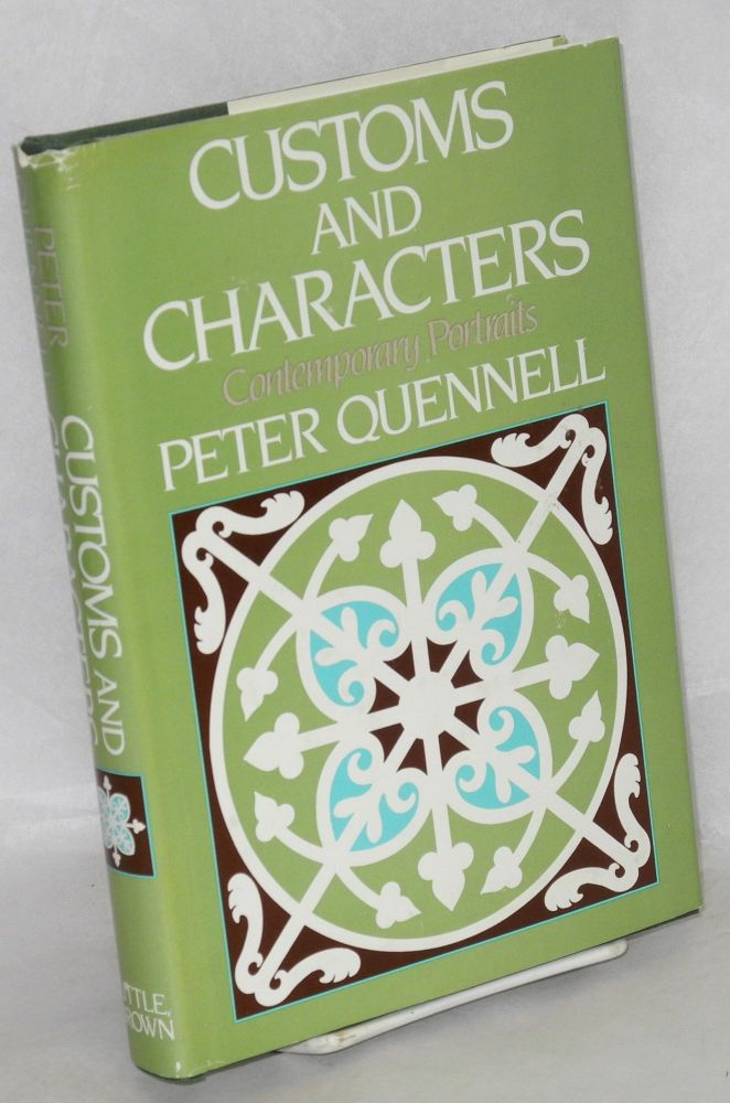 Customs and characters; contemporary portraits. Peter Quennell.