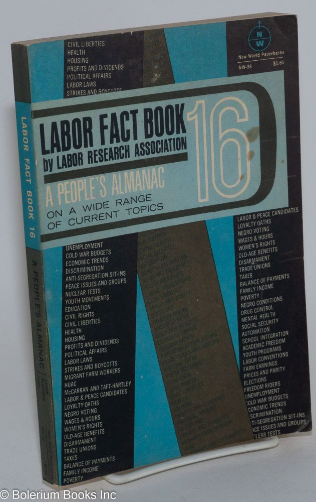 Labor fact book, 16. Labor Research Association.