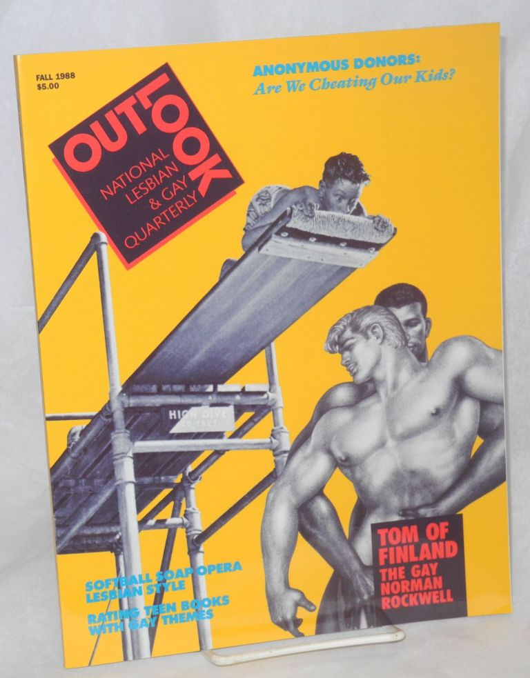Out/look: national lesbian & gay quarterly vol. 1, #3 Fall 1988. Debra Chasnoff, Managing, Dorothy Allison, Tom of Finland editorial board.