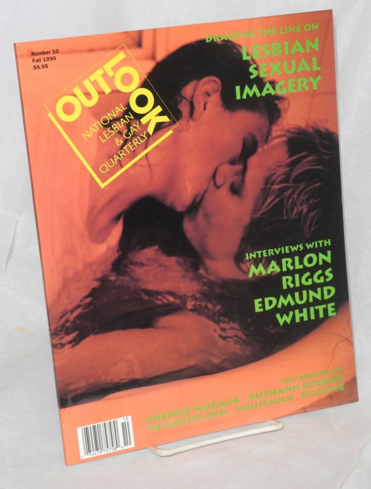 Out/look: national lesbian & gay quarterly vol. 3, #2 whole #10, Fall 1990. Jan Zita Grover, Executive, Dorothy Allison, Marlon Riggs editorial board, Cherrie Moraga, Edmund White.