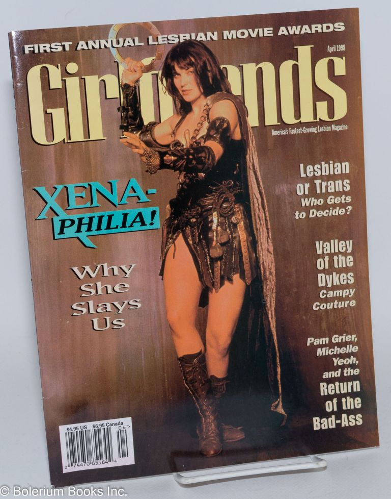 Girlfriends: vol. 5 issue 4, April 1998; Xena-philia! cover story. Heather Findlay, , Laurence Jaugey-Paget, Michelle Yeoh, Lucy Lawless.