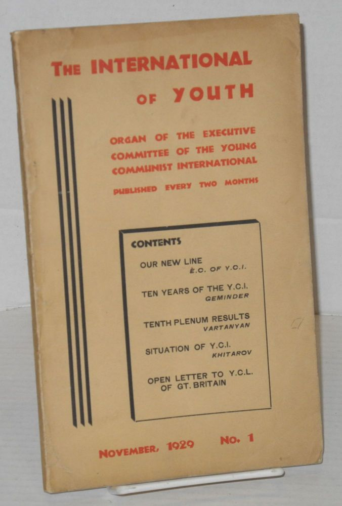 International of Youth: organ of the Executive Committee of the Young Communist International. No. 1 (November 1929)