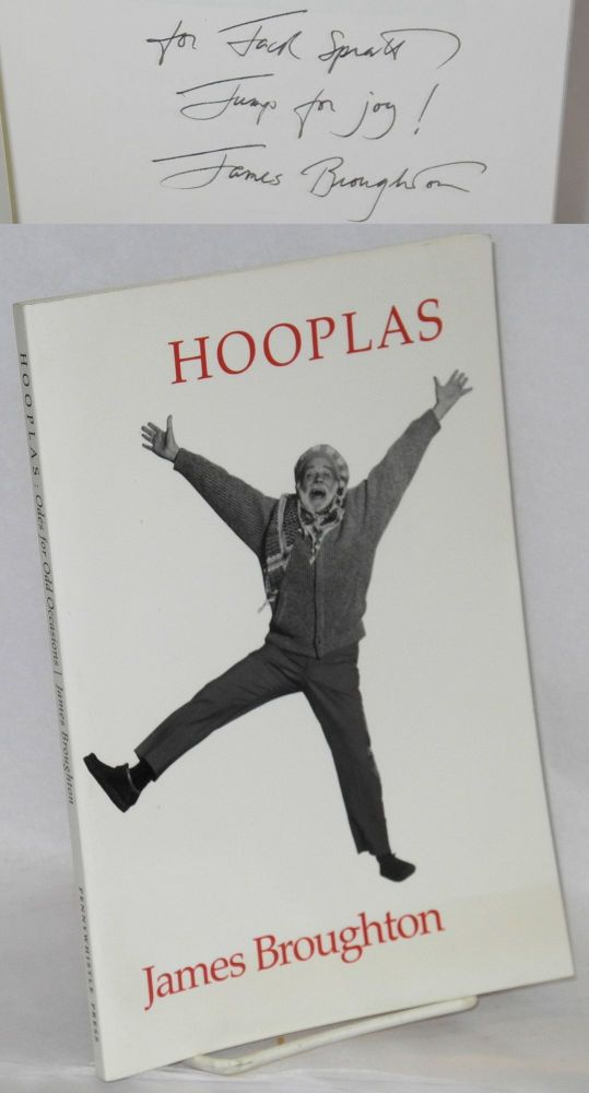 Hooplas; odes for odd occasions, 1956-1986 [signed]. James Broughton.