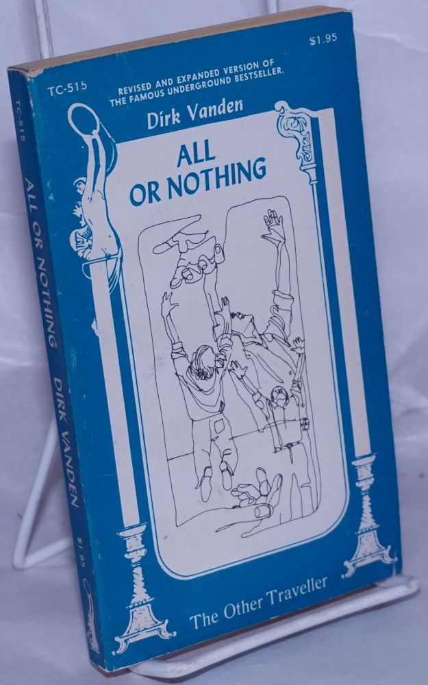All or nothing. Dirk Vanden, Richard Fullmer.