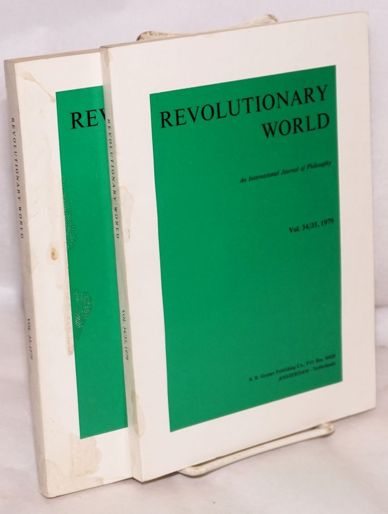 Revolutionary world, an international journal of philosophy [two issues: 33, 34/35]