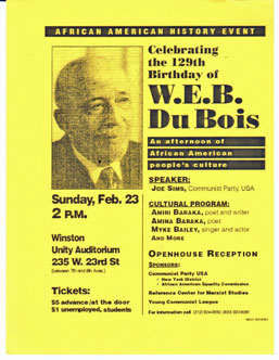 Celebrating the 129th birthday of W.E.B. Du Bois: an afternoon of African American people's culture; speaker Joe Sims, Communist Party, USA [event card]. W. E. B. Du Bois, Amiri Baraka Joe Sims.