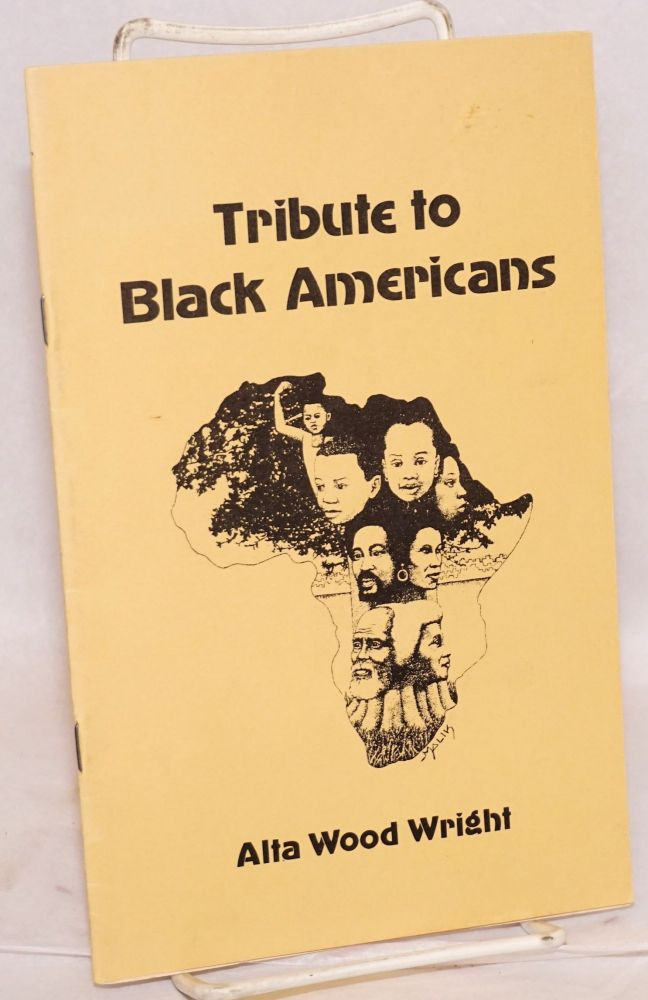 Tribute to Black Americans. Alta Wood Wright.
