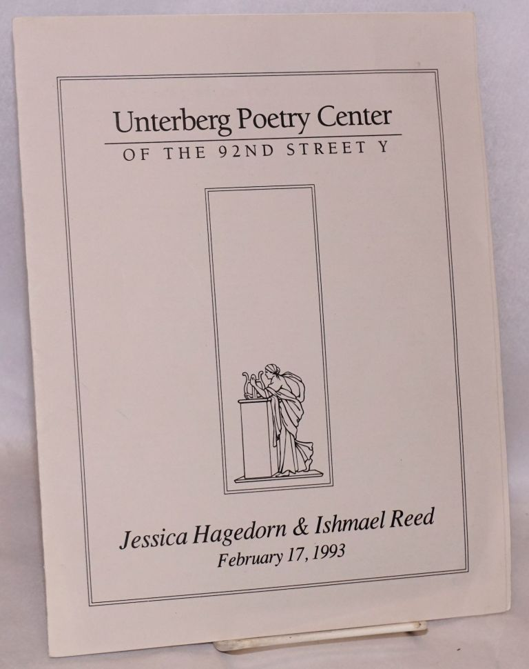 Jessica Hagedorn & Ishmael Reed: February 17, 1993, Unterberg Poetry Center of the 92nd Street Y. Jessica Hagedorn, Ishmael Reed.