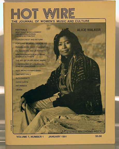 Hot wire: the journal of women's music and culture; vol. 7, #1, January 1991. Toni Jr. Armstrong, , Alice Walker, Faith Nolan, Pat Parker.