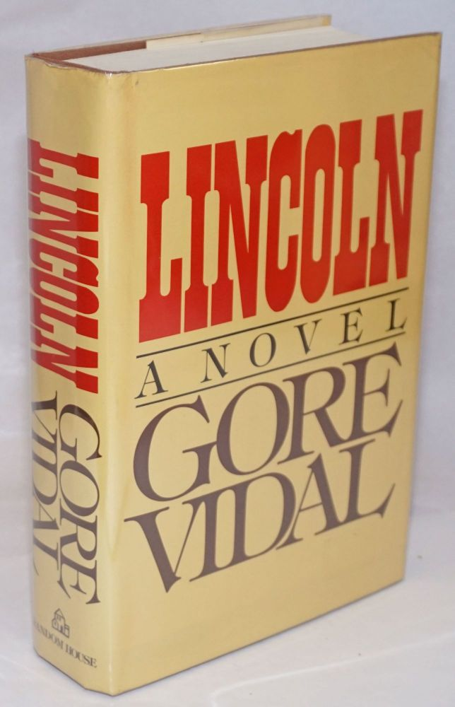 Lincoln: a novel. Gore Vidal.