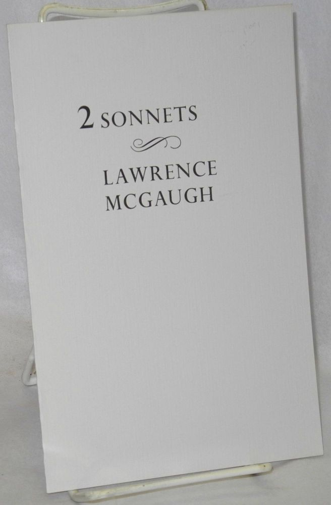 2 Sonnets. Lawrence McGaugh.