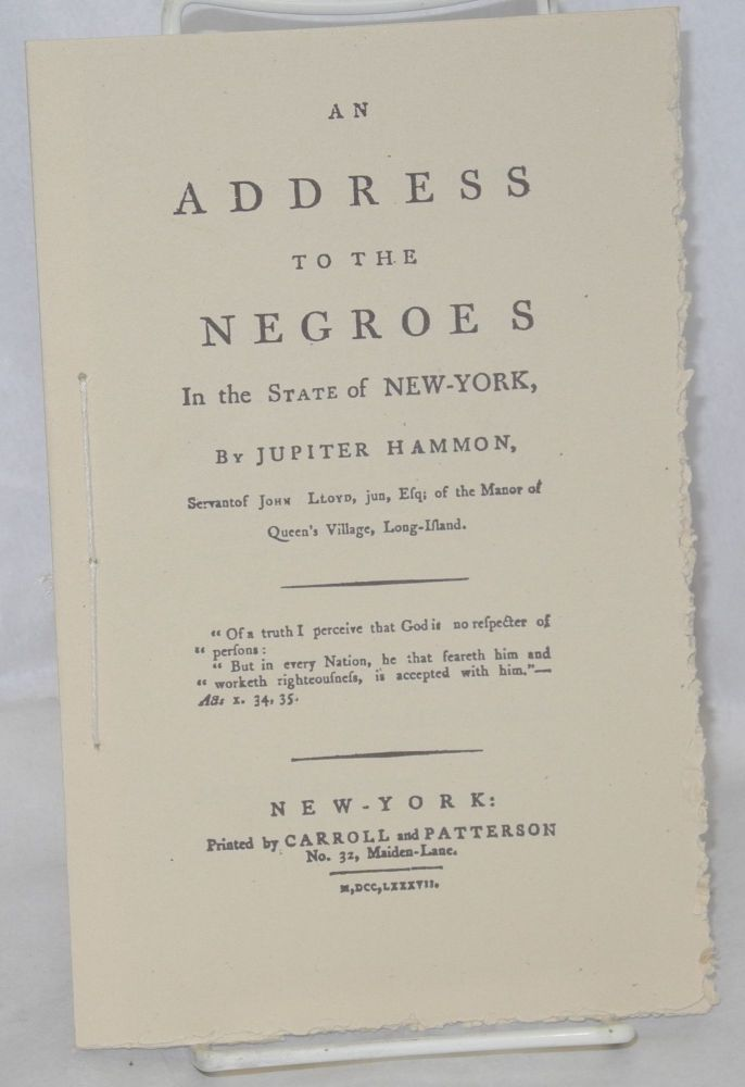 An Address to the Negroes in the State of New York. Jupiter Hammon.