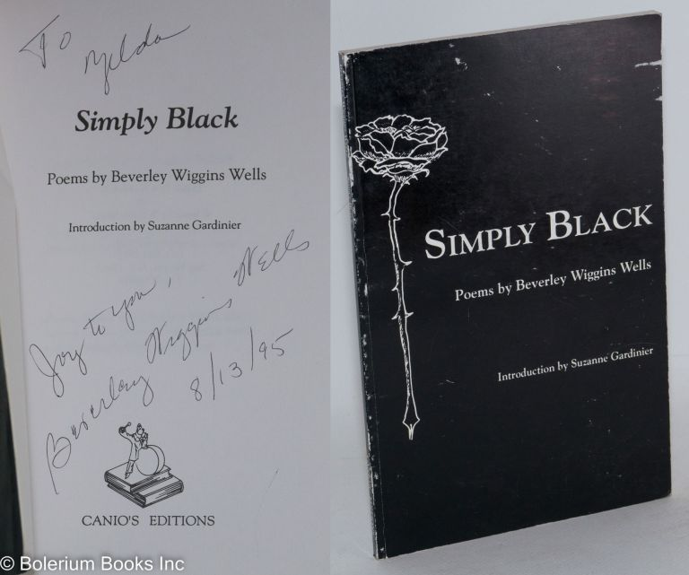 Simply Black. Poems. Beverly Wiggins Wells.