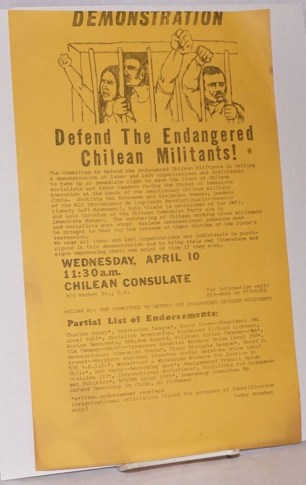 Demonstration. Defend the Endangered Chilean Militants! [handbill]. Committee to Defend the Endangered Chilean Militants.