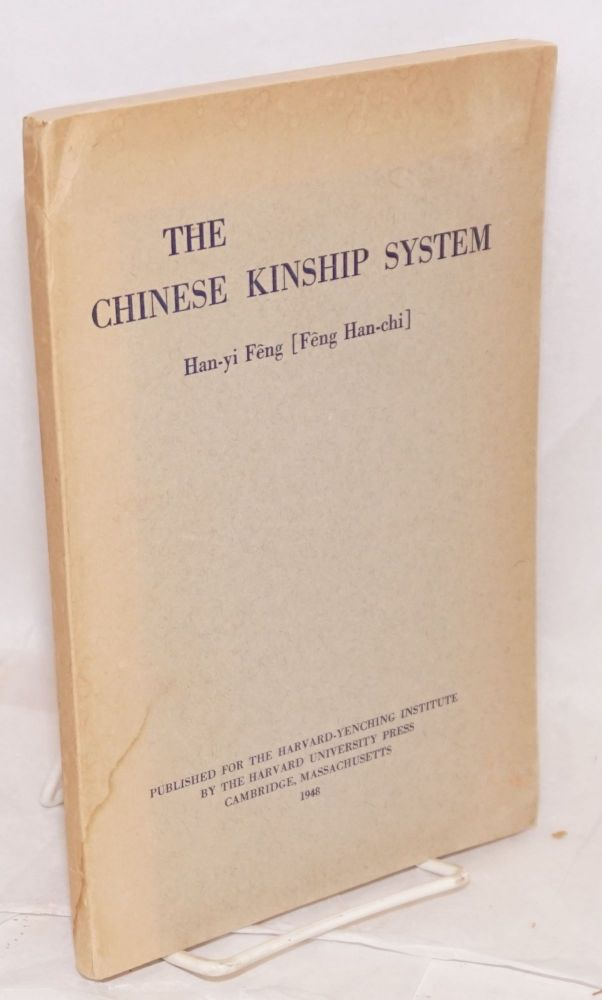 The Chinese Kinship System. Han-yi Feng.