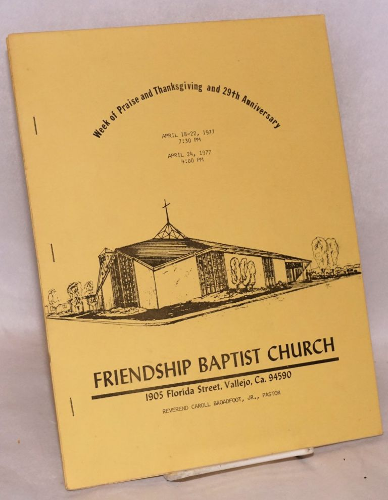Week of praise and thanksgiving and 29th anniversary. Friendship Baptist Church.