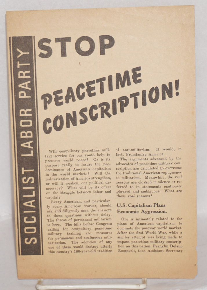 Stop peacetime conscription! Socialist Labor Party.
